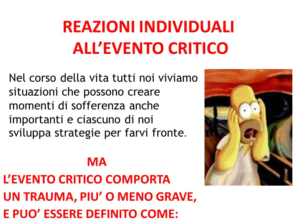 REAZIONI INDIVIDUALI ALL'EVENTO CRITICO