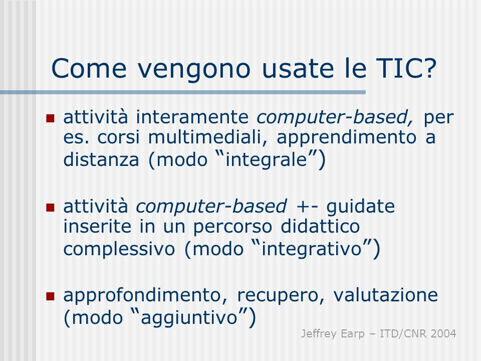 Come vengono usate le TIC