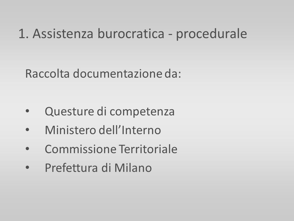 1. Assistenza burocratica - procedurale