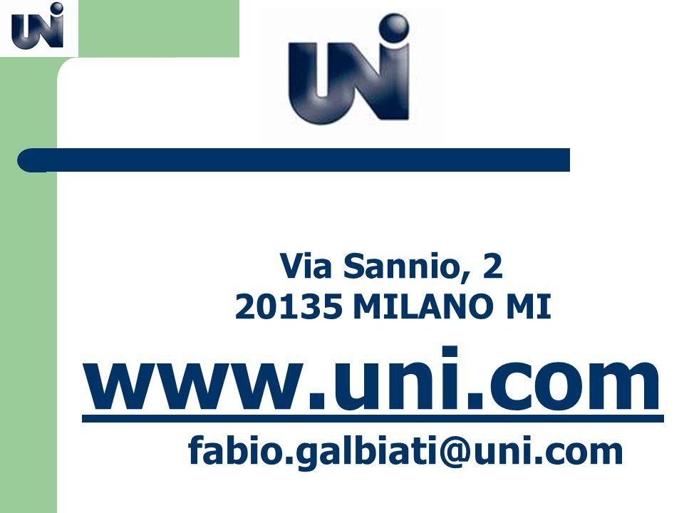 Via Sannio, 2 20135 MILANO MI www.uni.com fabio.galbiati@uni.com