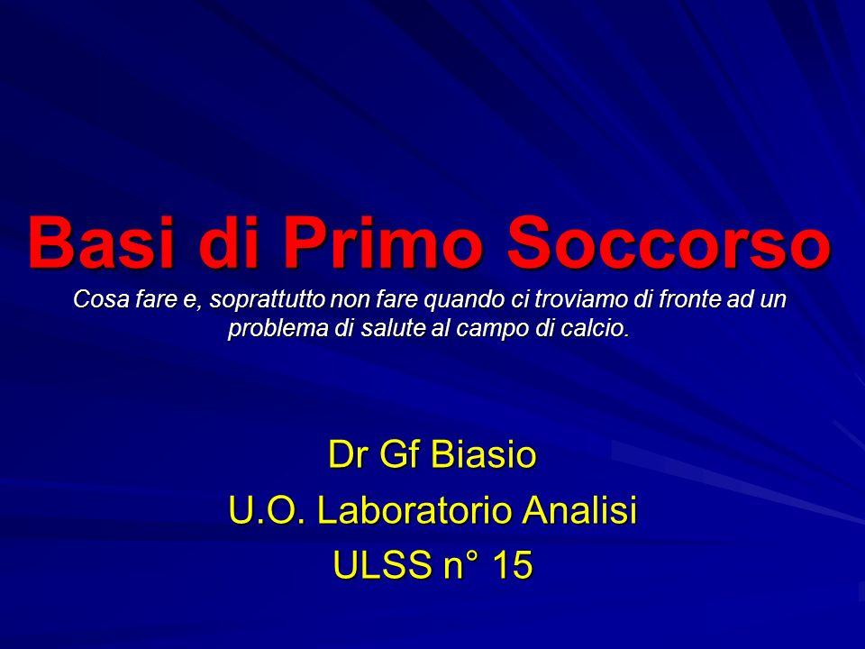 Dr Gf Biasio U.O. Laboratorio Analisi ULSS n° 15