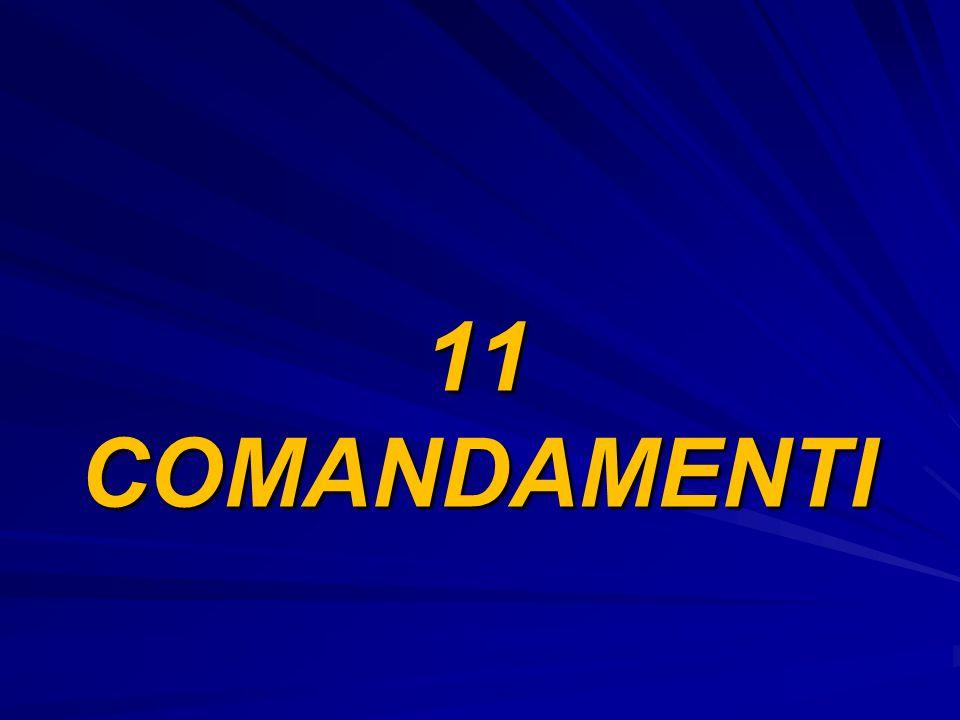 11 COMANDAMENTI