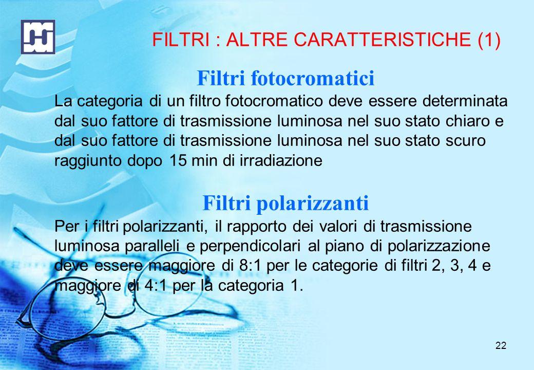 FILTRI : ALTRE CARATTERISTICHE (1)