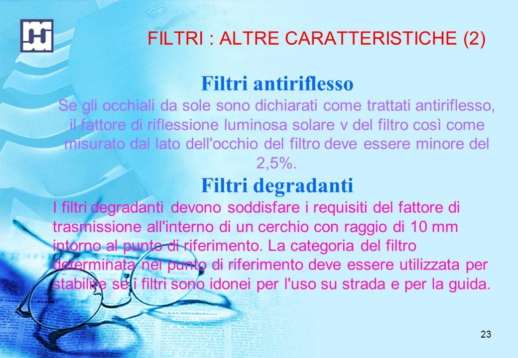 FILTRI : ALTRE CARATTERISTICHE (2)