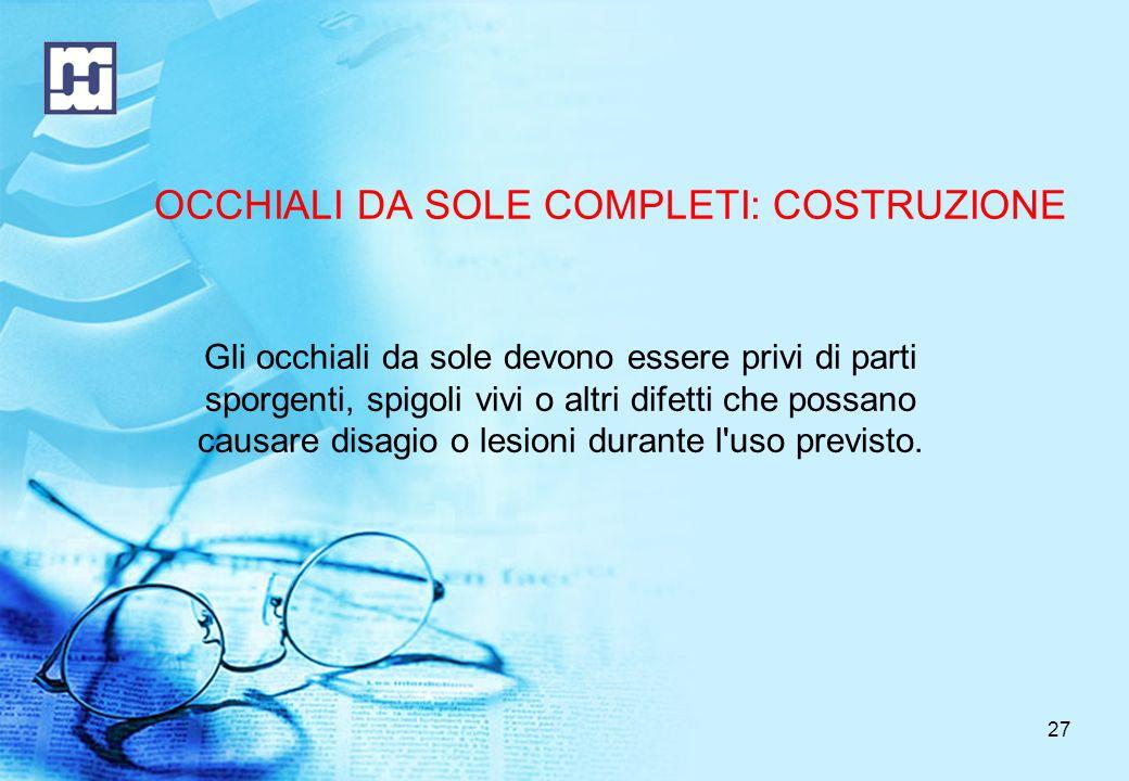 OCCHIALI DA SOLE COMPLETI: COSTRUZIONE
