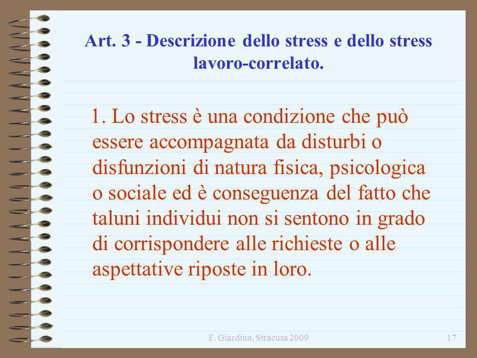 Art. 3 - Descrizione dello stress e dello stress lavoro-correlato.