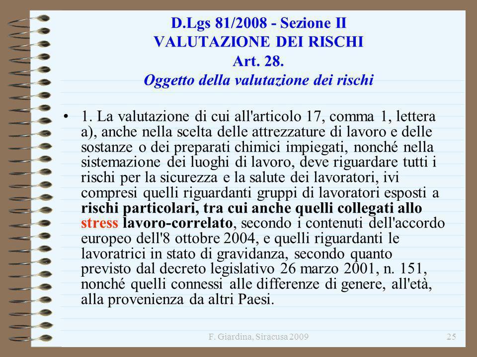 D. Lgs 81/2008 - Sezione II VALUTAZIONE DEI RISCHI Art. 28