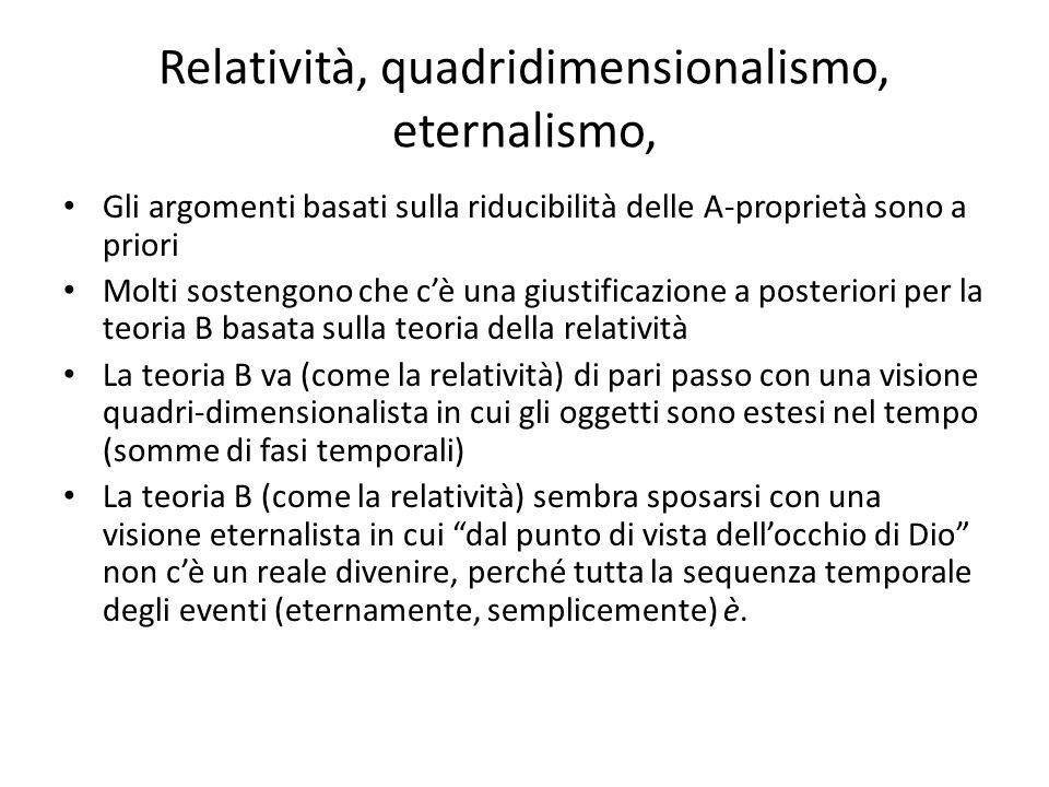 Relatività, quadridimensionalismo, eternalismo,