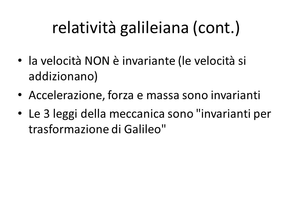 relatività galileiana (cont.)