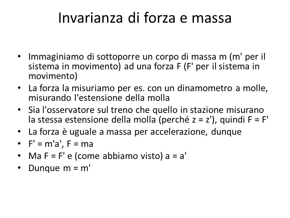 Invarianza di forza e massa
