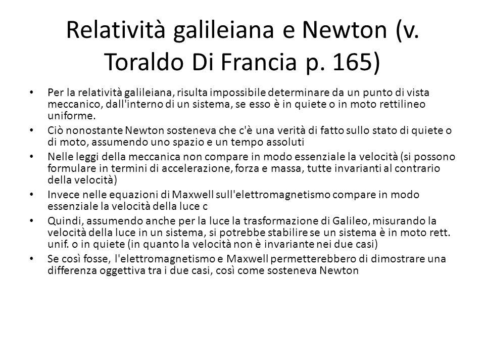 Relatività galileiana e Newton (v. Toraldo Di Francia p. 165)