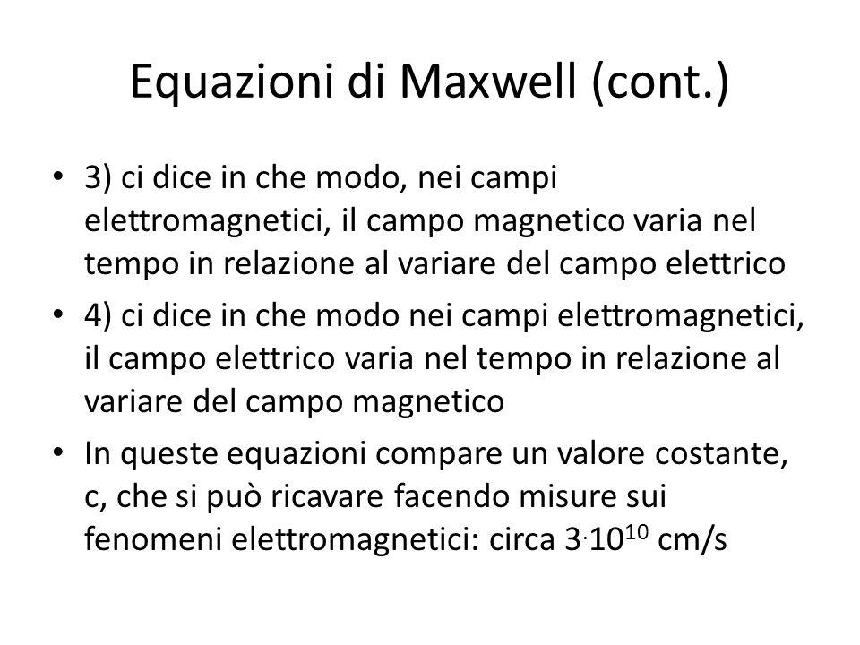 Equazioni di Maxwell (cont.)