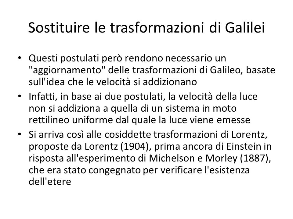 Sostituire le trasformazioni di Galilei