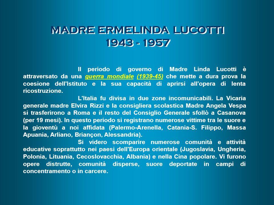 MADRE ERMELINDA LUCOTTI 1943 - 1957