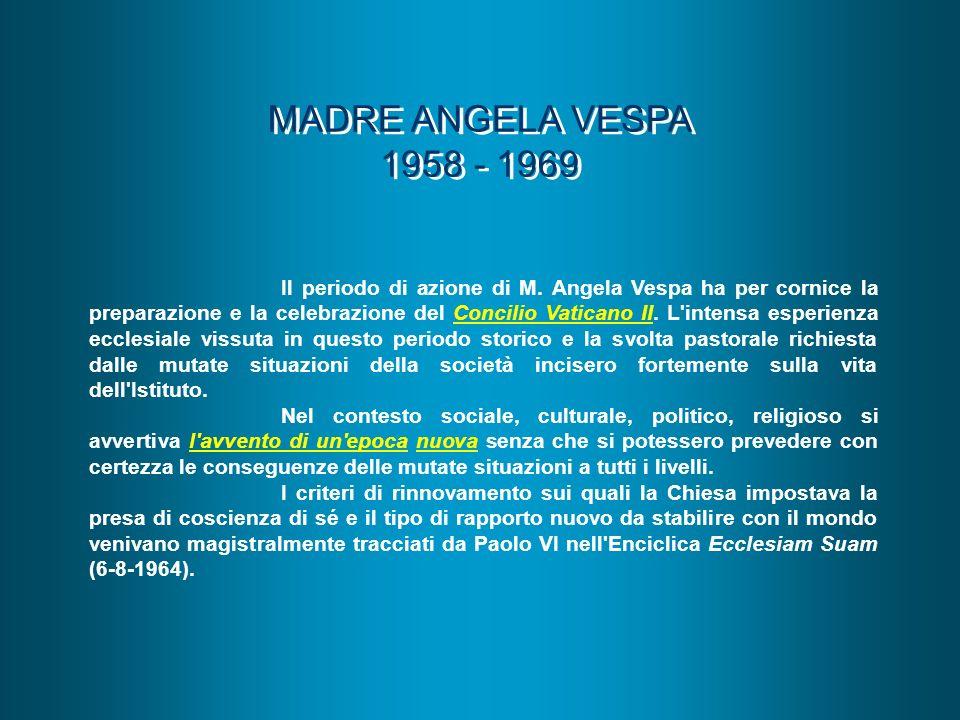 MADRE ANGELA VESPA 1958 - 1969