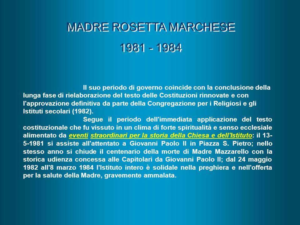 MADRE ROSETTA MARCHESE 1981 - 1984