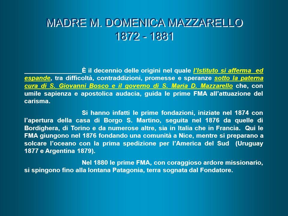 MADRE M. DOMENICA MAZZARELLO 1872 - 1881