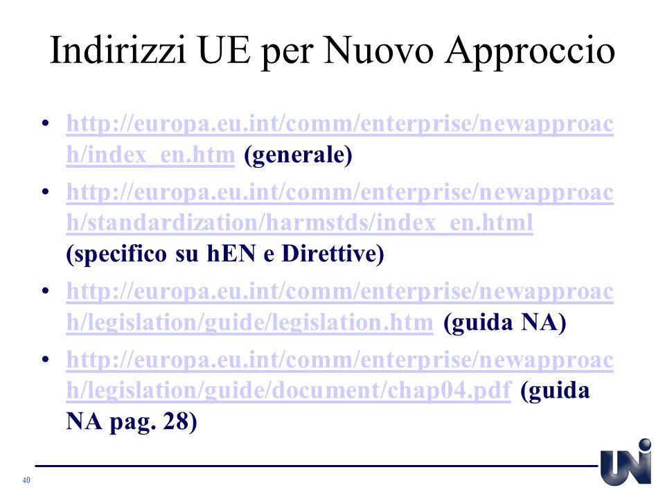 Indirizzi UE per Nuovo Approccio