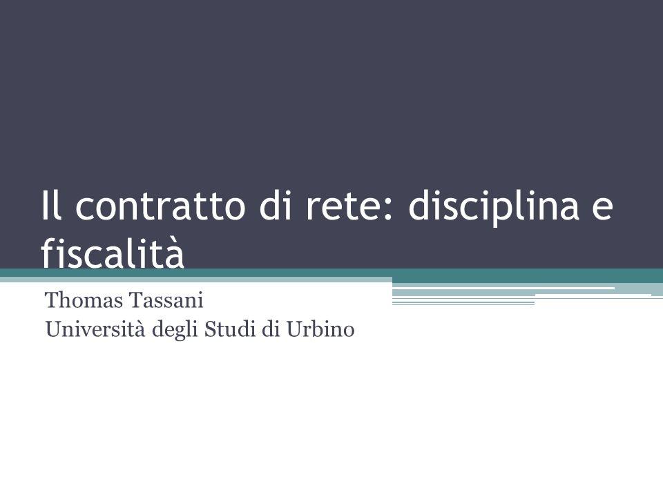 Il contratto di rete: disciplina e fiscalità