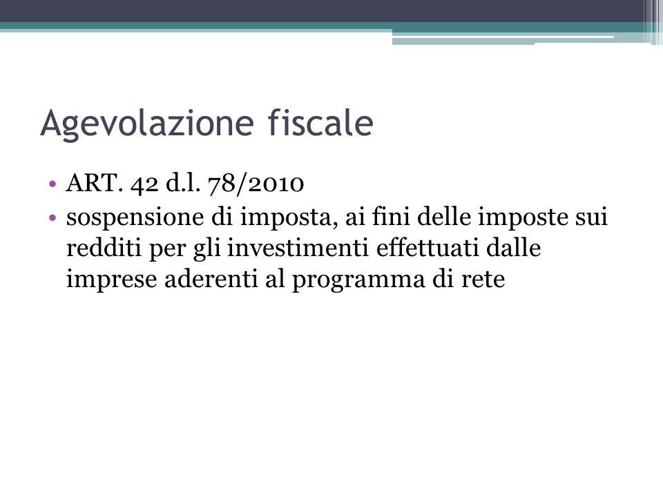 Agevolazione fiscale ART. 42 d.l. 78/2010