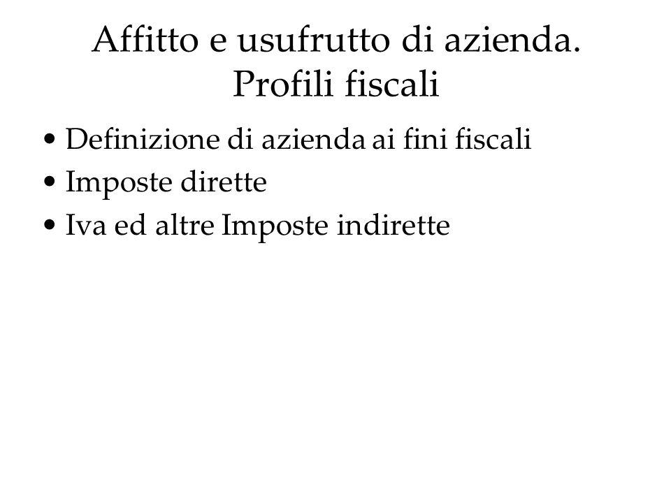 Affitto e usufrutto di azienda. Profili fiscali