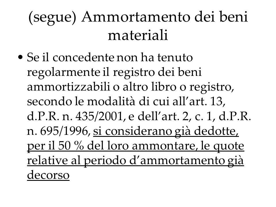 (segue) Ammortamento dei beni materiali