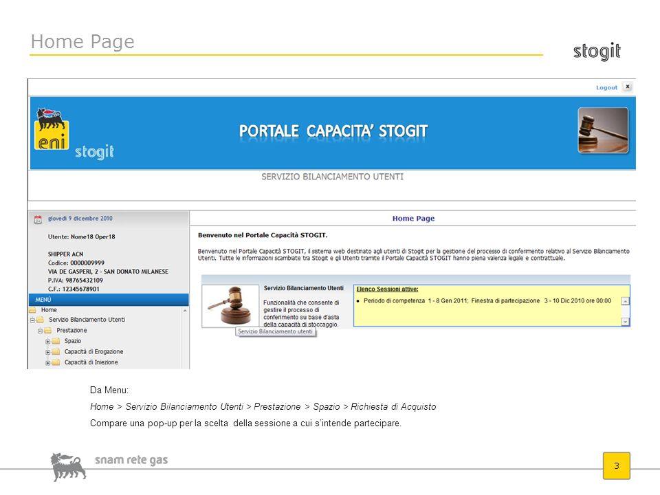 Home Page Da Menu: Home > Servizio Bilanciamento Utenti > Prestazione > Spazio > Richiesta di Acquisto.
