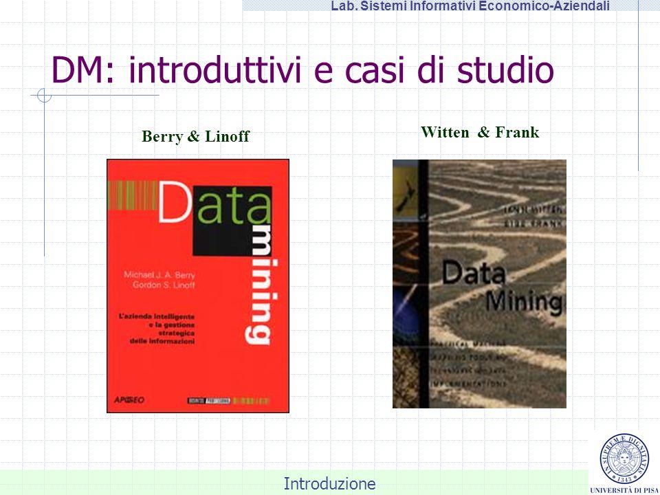 DM: introduttivi e casi di studio