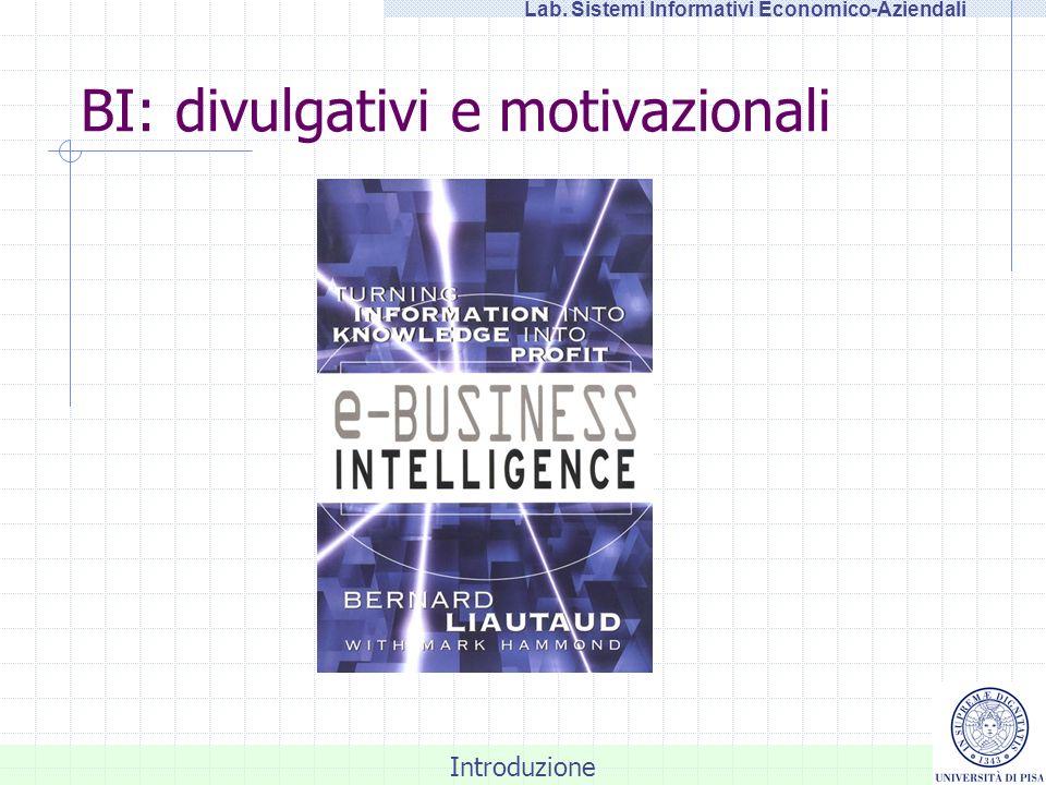 BI: divulgativi e motivazionali