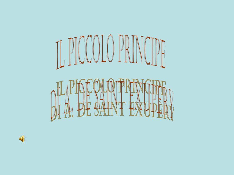 Il Piccolo Principe di a. de saint exupèry