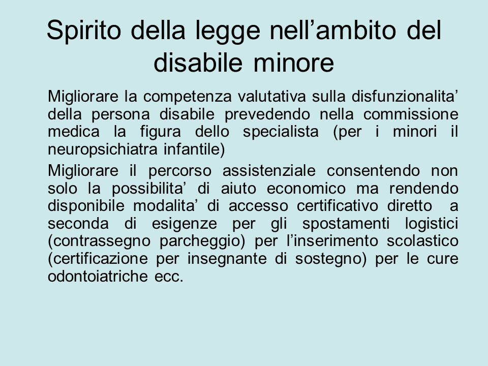 Spirito della legge nell'ambito del disabile minore