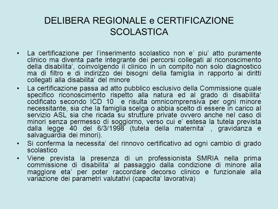 DELIBERA REGIONALE e CERTIFICAZIONE SCOLASTICA