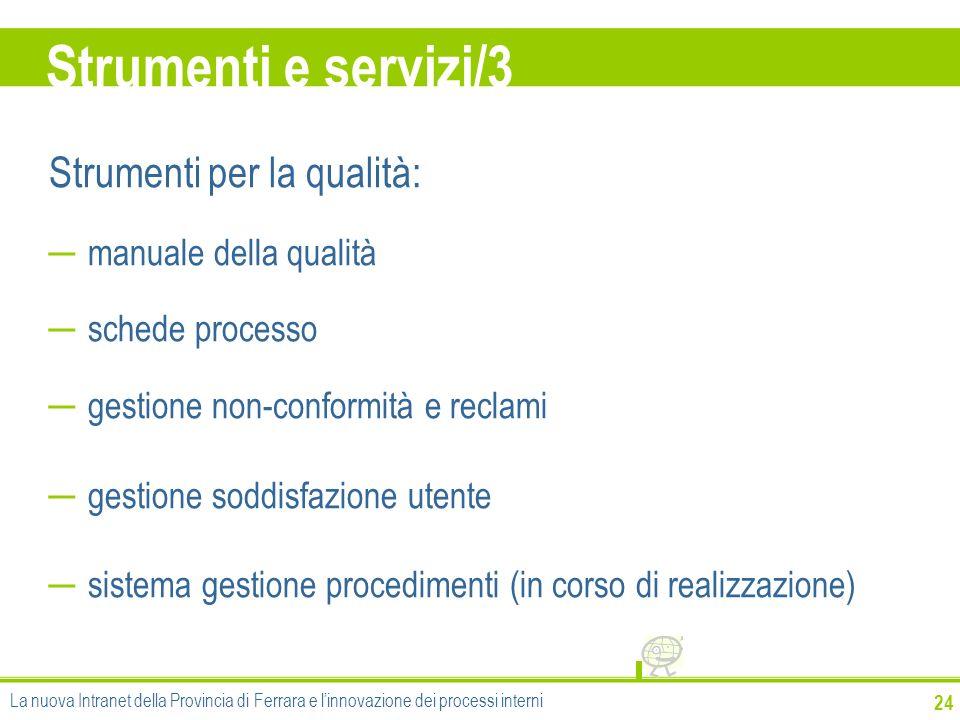 Strumenti e servizi/3 Strumenti per la qualità: manuale della qualità