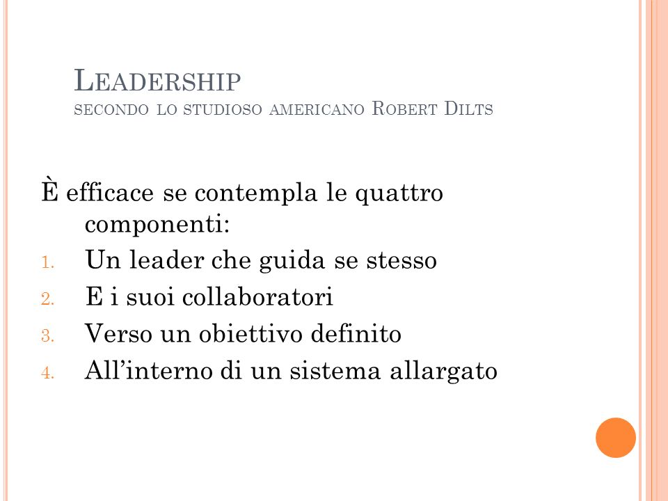 Leadership secondo lo studioso americano Robert Dilts