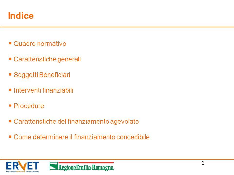 Indice Quadro normativo Caratteristiche generali Soggetti Beneficiari