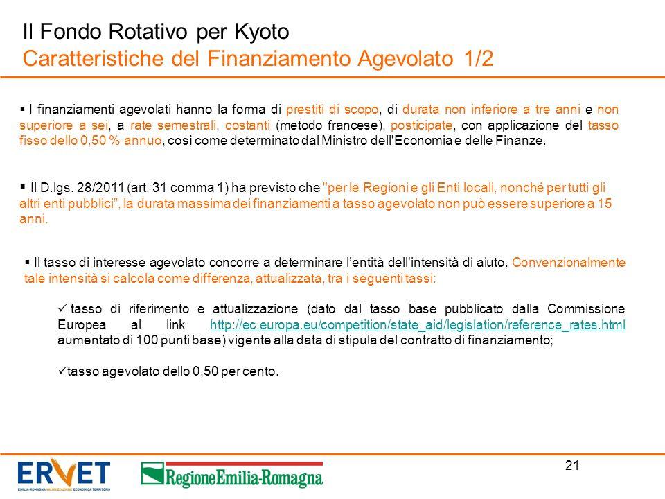 Il Fondo Rotativo per Kyoto Caratteristiche del Finanziamento Agevolato 1/2