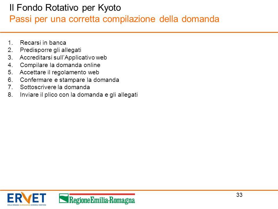 Il Fondo Rotativo per Kyoto Passi per una corretta compilazione della domanda