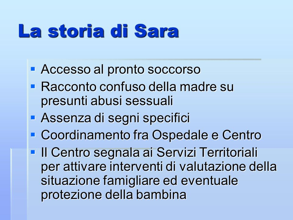 La storia di Sara Accesso al pronto soccorso