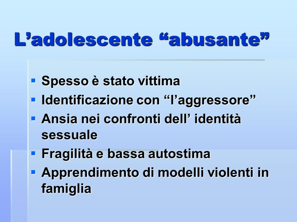 L'adolescente abusante