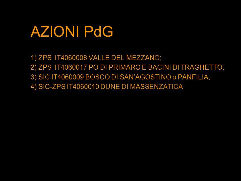 AZIONI PdG 1) ZPS IT4060008 VALLE DEL MEZZANO;