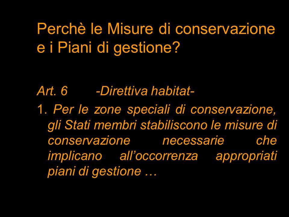 Perchè le Misure di conservazione e i Piani di gestione