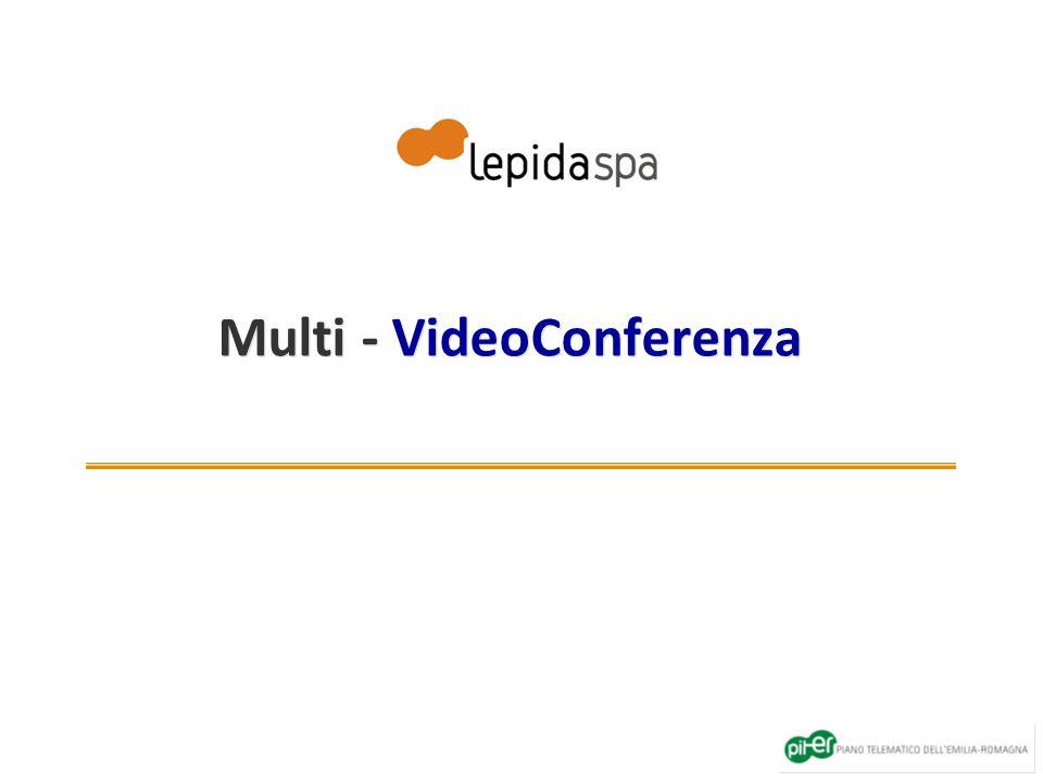 Multi - VideoConferenza