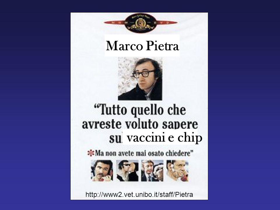 Marco Pietra vaccini e chip http://www2.vet.unibo.it/staff/Pietra