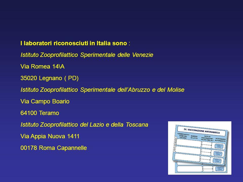 I laboratori riconosciuti in Italia sono :