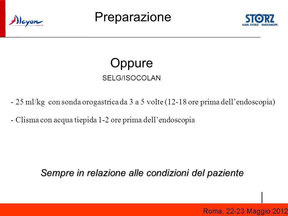 Preparazione Oppure Sempre in relazione alle condizioni del paziente