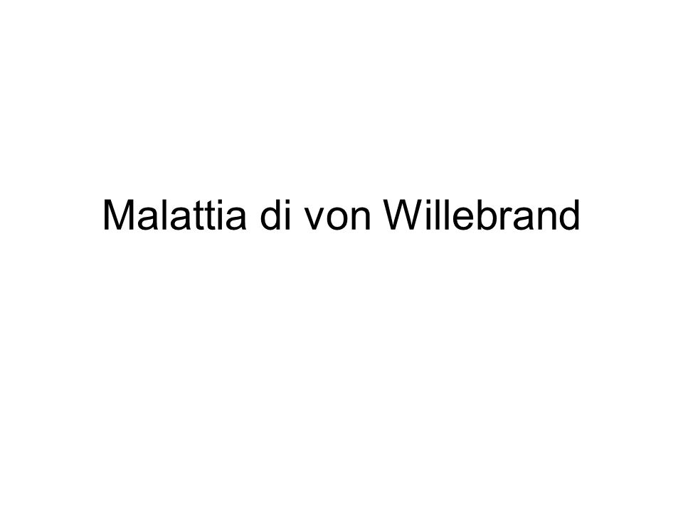 Malattia di von Willebrand