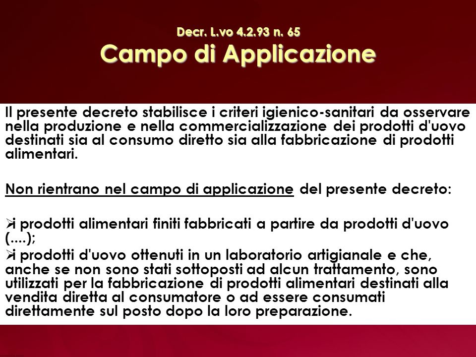 Decr. L.vo 4.2.93 n. 65 Campo di Applicazione