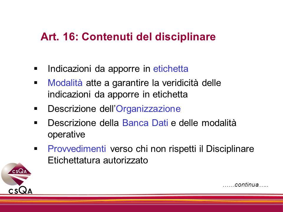 Art. 16: Contenuti del disciplinare