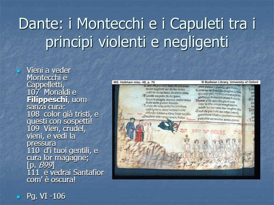 Dante: i Montecchi e i Capuleti tra i principi violenti e negligenti