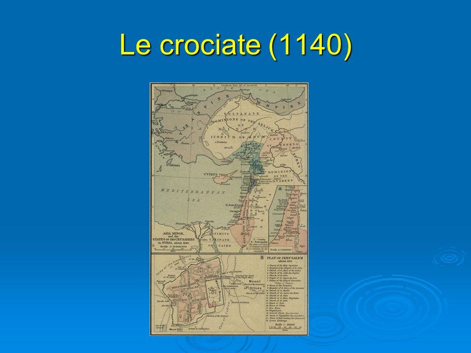 Le crociate (1140)